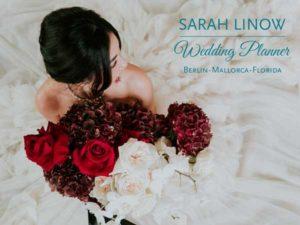 Agentur Traumhochzeit Berlin - Sarah Linow - Wedding Planner Berlin, Mallorca, Florida
